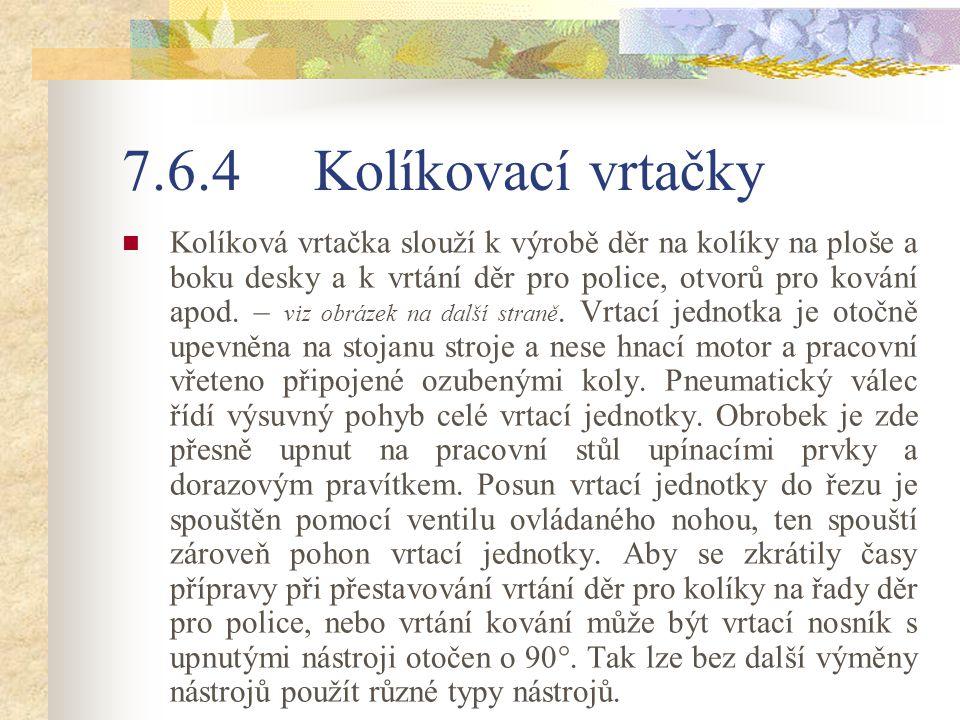 7.6.4 Kolíkovací vrtačky