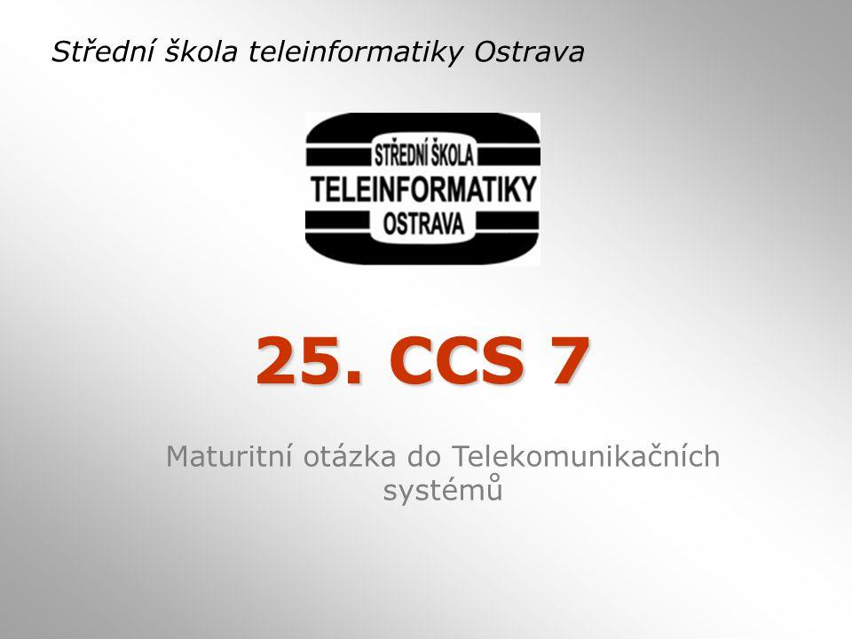 Maturitní otázka do Telekomunikačních systémů