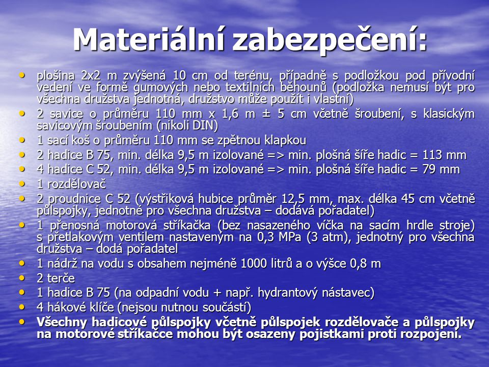 Materiální zabezpečení: