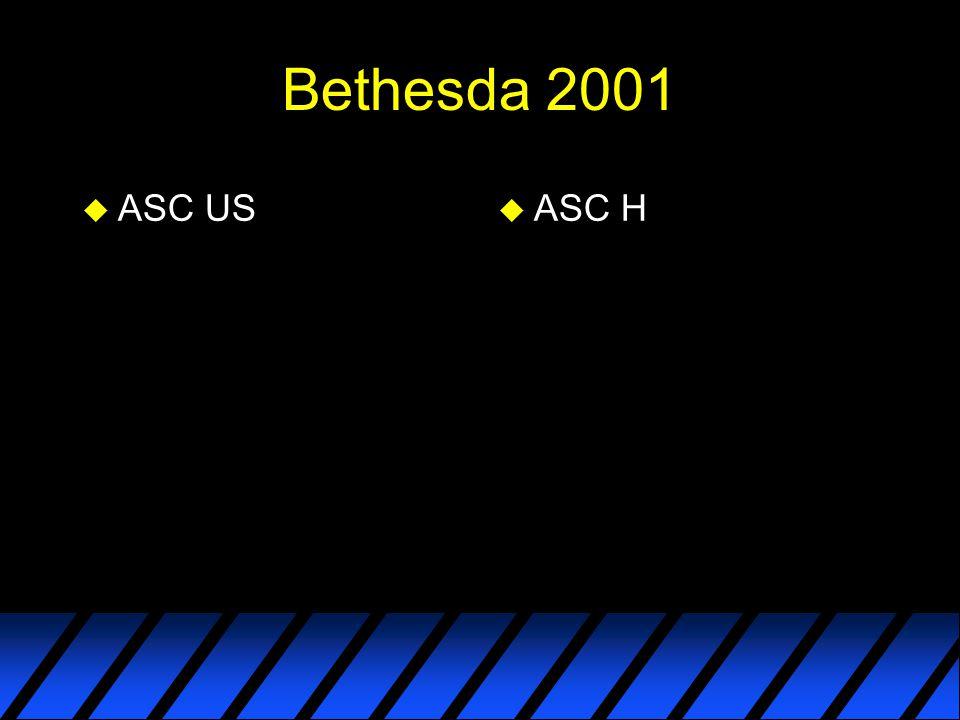 Bethesda 2001 ASC US ASC H