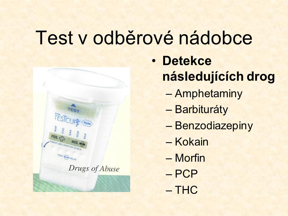 Test v odběrové nádobce