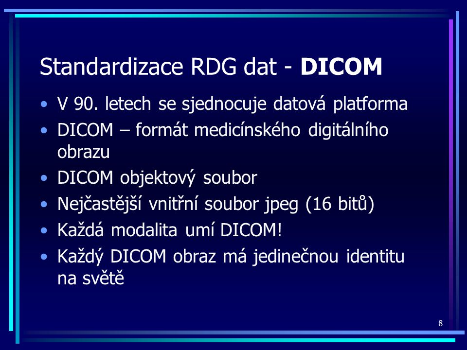 Standardizace RDG dat - DICOM