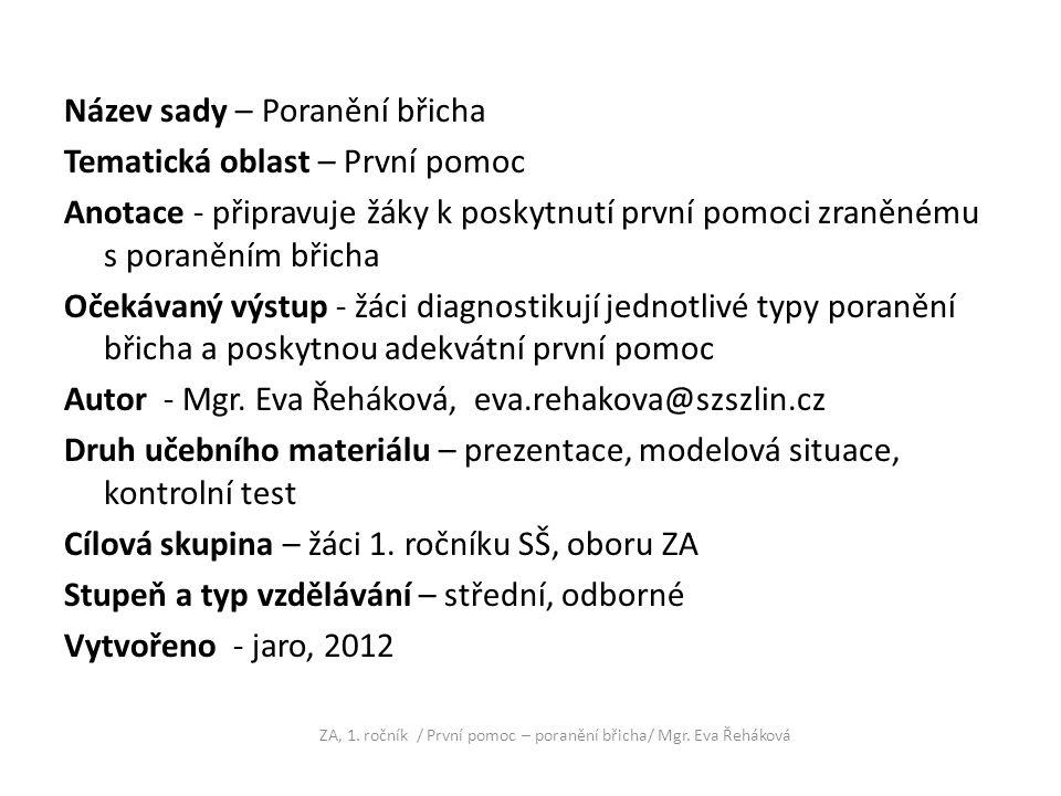 ZA, 1. ročník / První pomoc – poranění břicha/ Mgr. Eva Řeháková