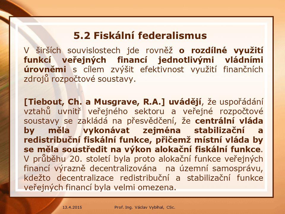 5.2 Fiskální federalismus