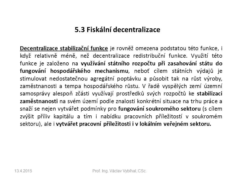 5.3 Fiskální decentralizace