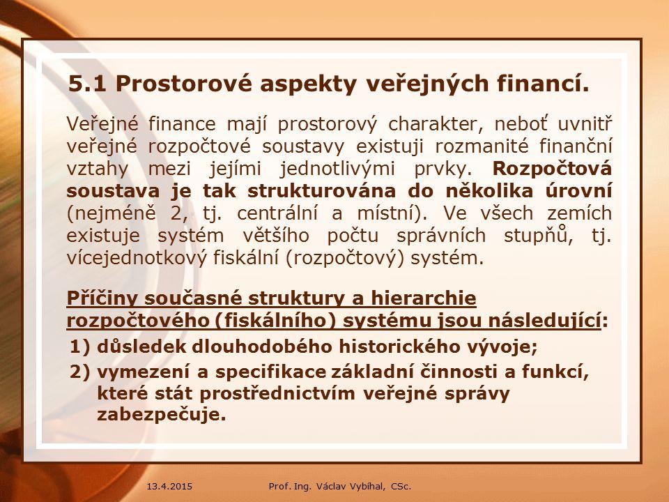 5.1 Prostorové aspekty veřejných financí.
