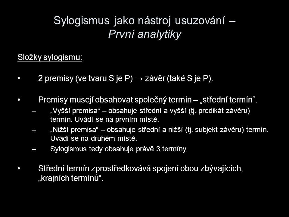 Sylogismus jako nástroj usuzování – První analytiky