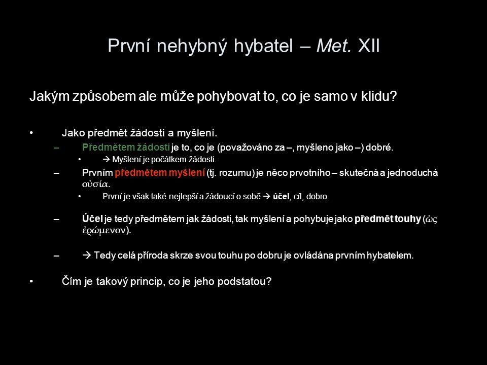První nehybný hybatel – Met. XII