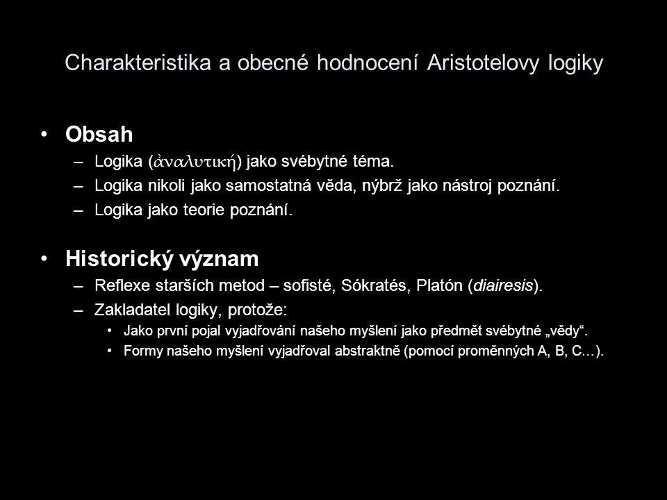 Charakteristika a obecné hodnocení Aristotelovy logiky