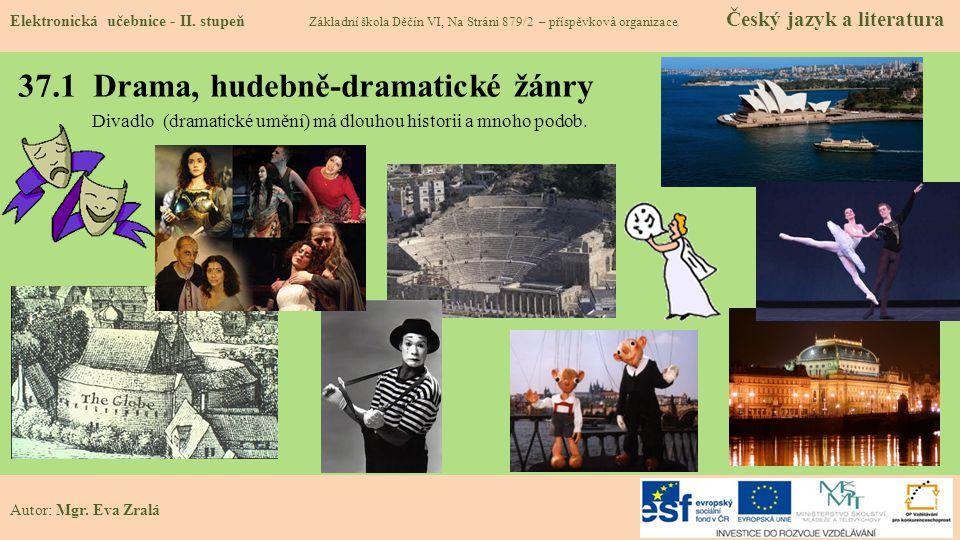 37.1 Drama, hudebně-dramatické žánry