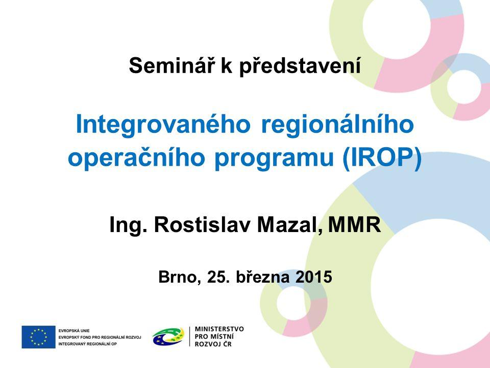 Ing. Rostislav Mazal, MMR Brno, 25. března 2015
