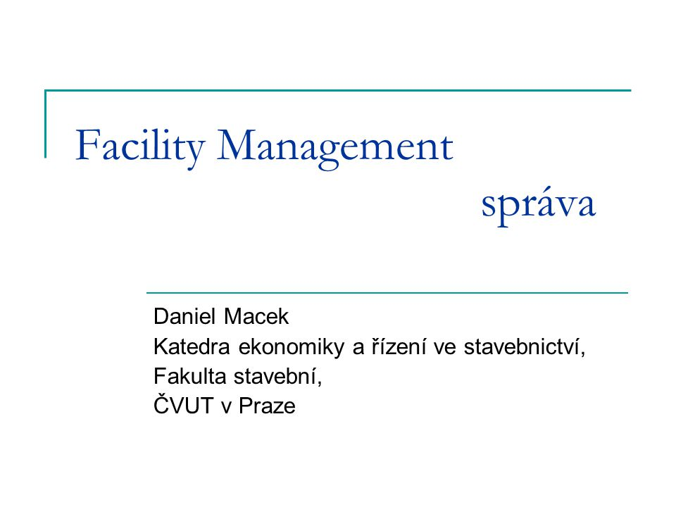Facility Management správa