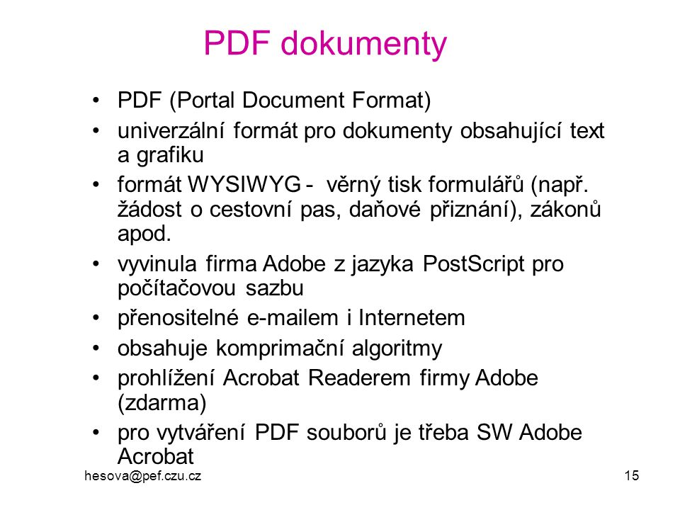 PDF dokumenty PDF (Portal Document Format)