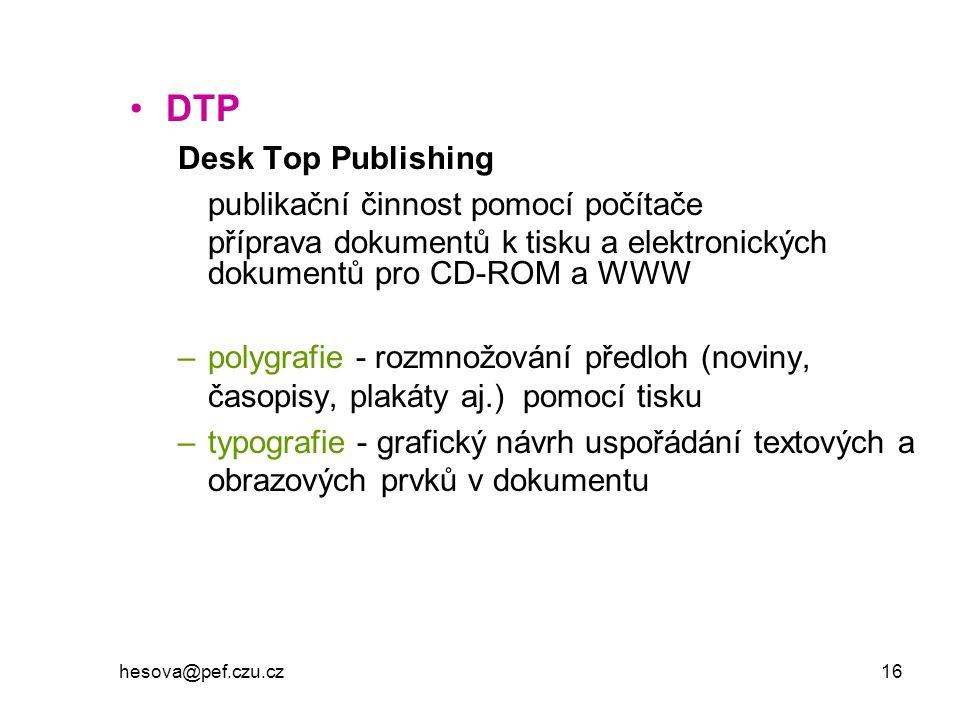 DTP Desk Top Publishing publikační činnost pomocí počítače