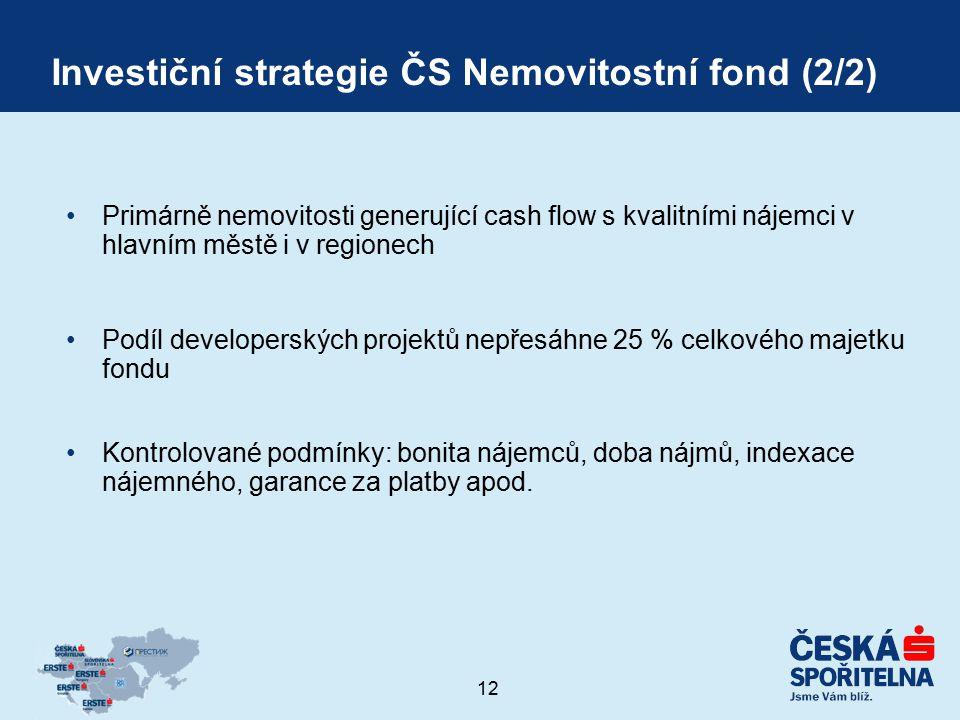 Investiční strategie ČS Nemovitostní fond (2/2)