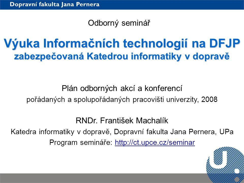 Výuka Informačních technologií na DFJP