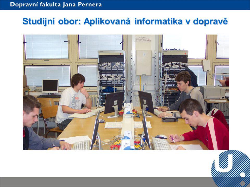 Studijní obor: Aplikovaná informatika v dopravě
