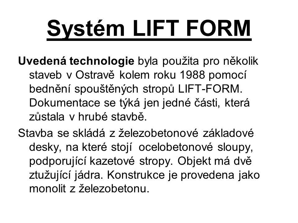 Systém LIFT FORM