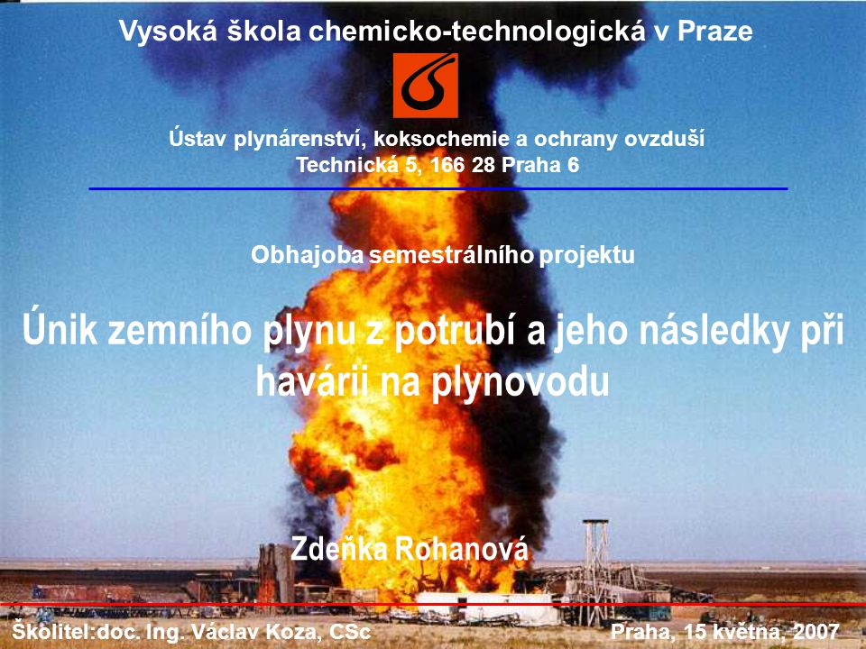 Únik zemního plynu z potrubí a jeho následky při havárii na plynovodu