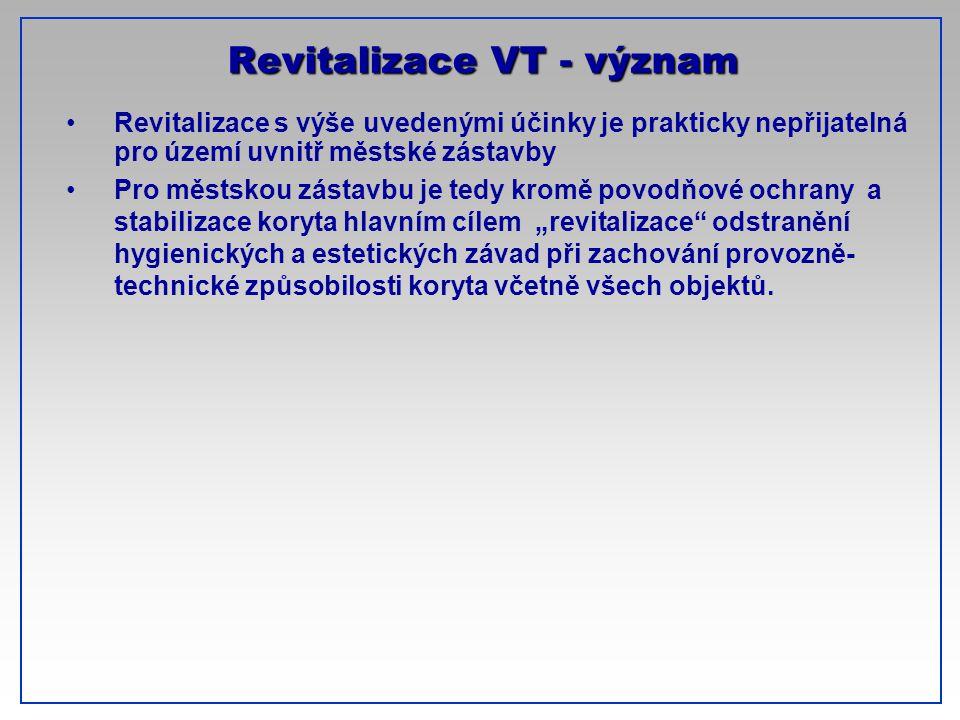 Revitalizace VT - význam