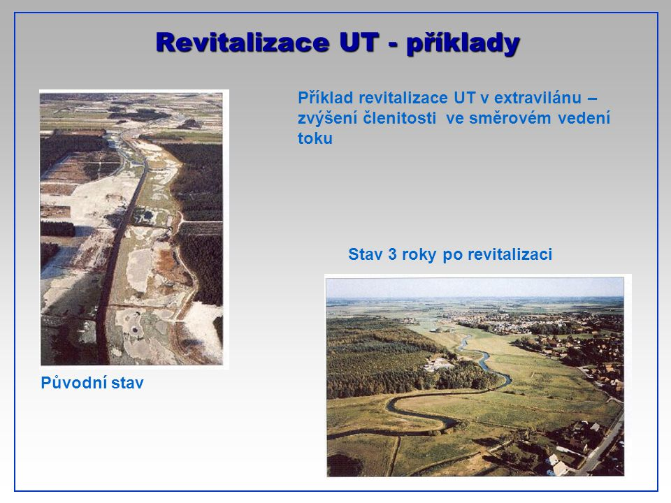 Revitalizace UT - příklady