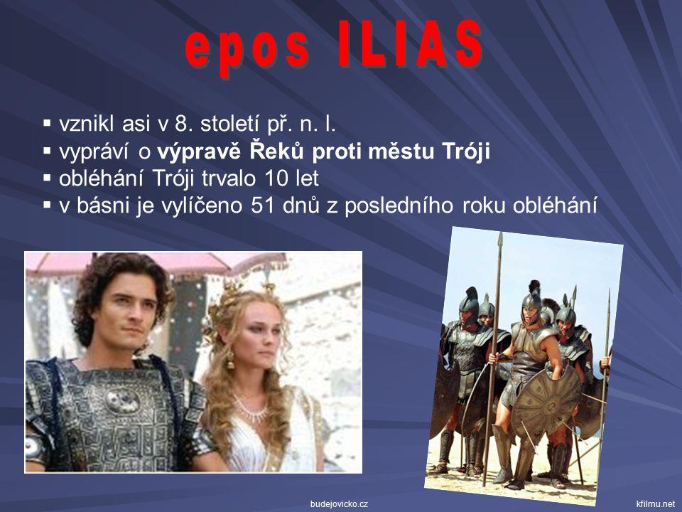 epos ILIAS vznikl asi v 8. století př. n. l.