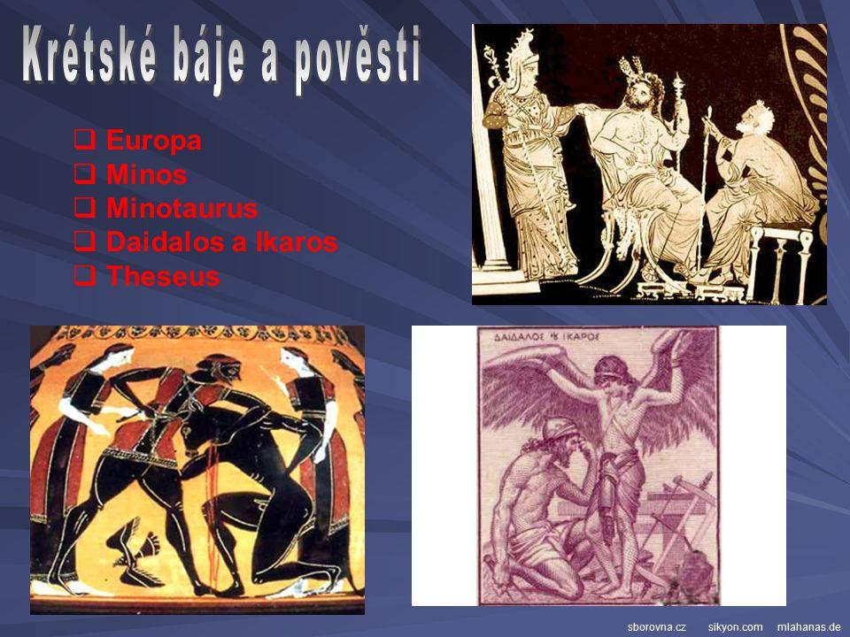 Krétské báje a pověsti Europa Minos Minotaurus Daidalos a Ikaros
