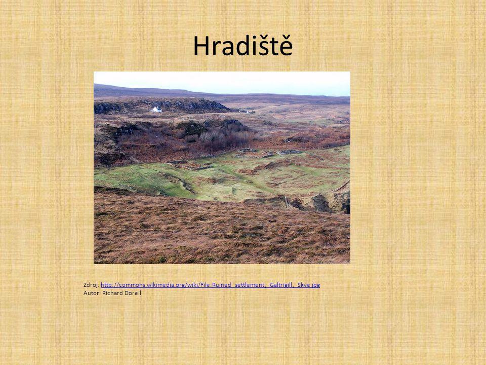 Hradiště Zdroj: http://commons.wikimedia.org/wiki/File:Ruined_settlement,_Galtrigill,_Skye.jpg.
