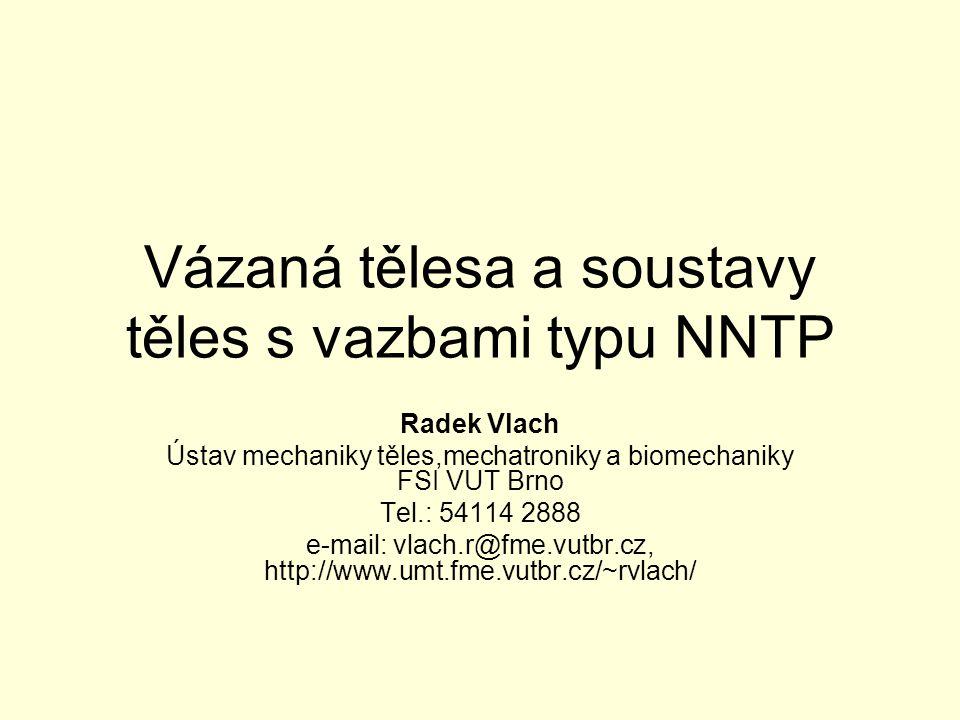 Vázaná tělesa a soustavy těles s vazbami typu NNTP