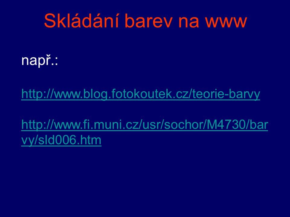 Skládání barev na www např.:
