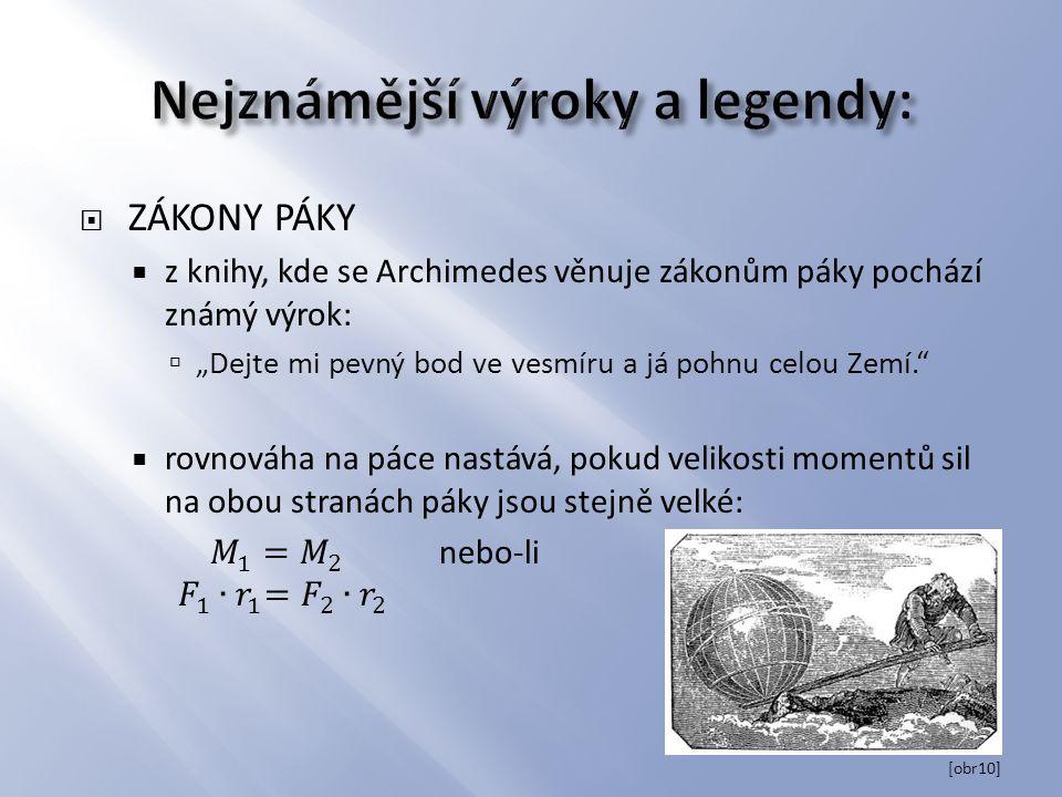Nejznámější výroky a legendy: