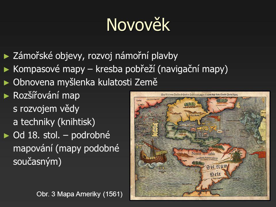 Novověk Zámořské objevy, rozvoj námořní plavby