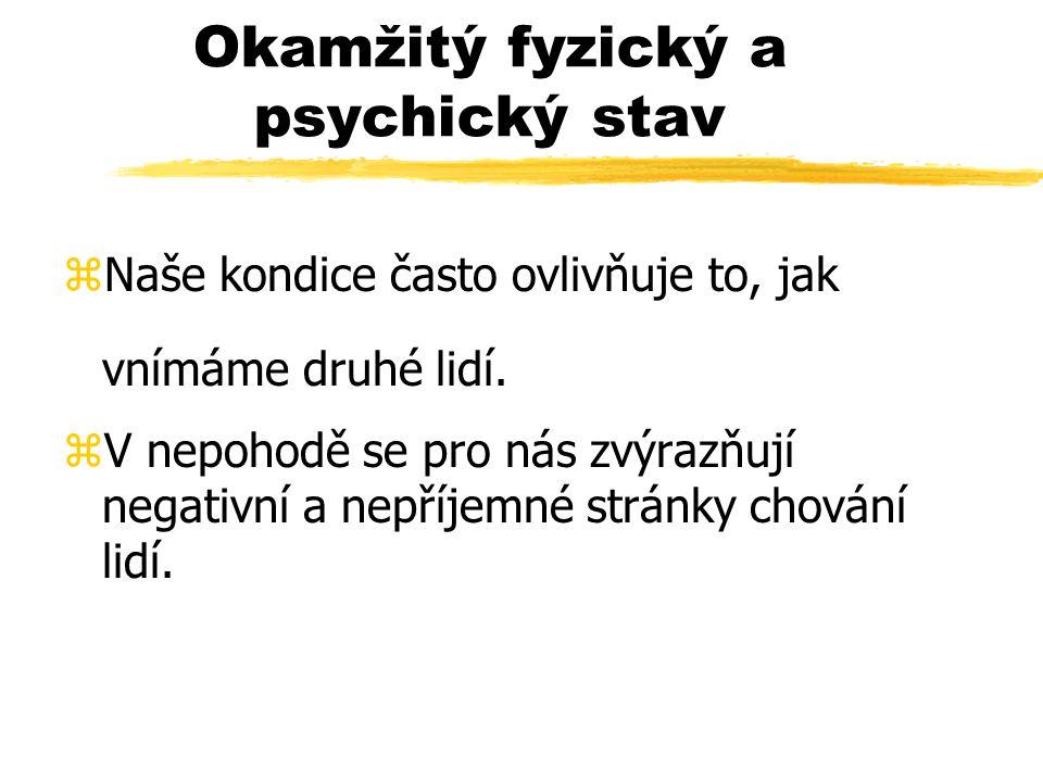 Okamžitý fyzický a psychický stav