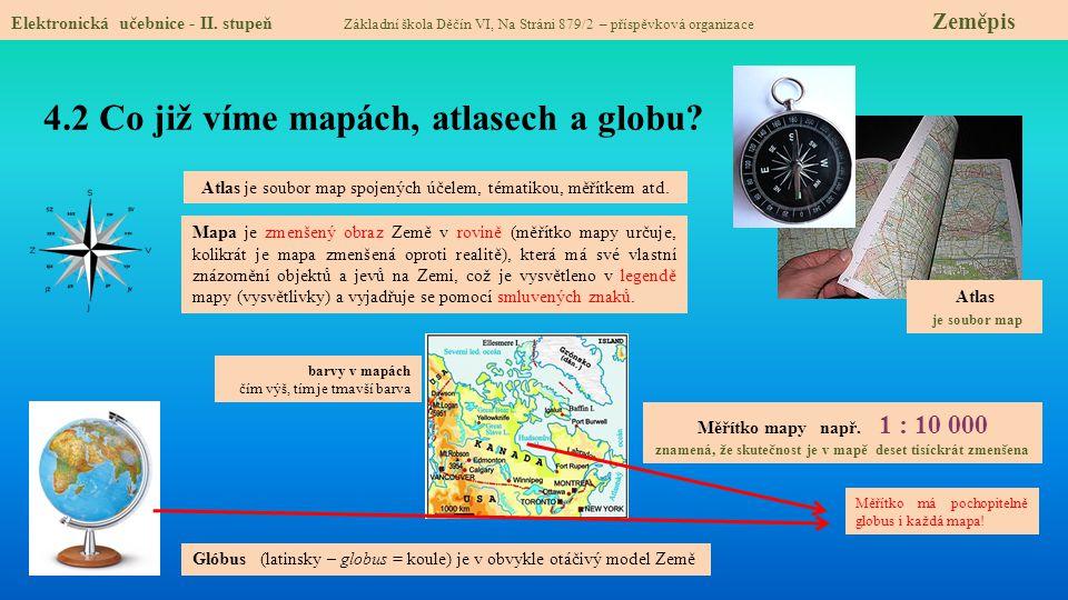 4.2 Co již víme mapách, atlasech a globu