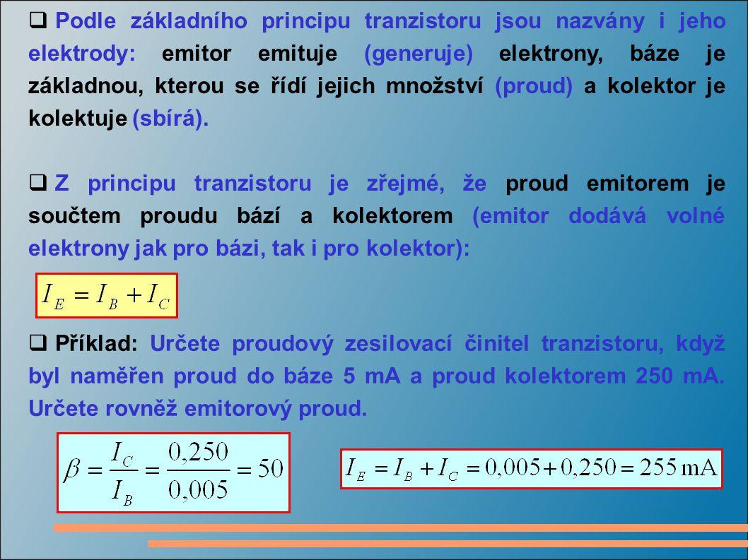 Podle základního principu tranzistoru jsou nazvány i jeho elektrody: emitor emituje (generuje) elektrony, báze je základnou, kterou se řídí jejich množství (proud) a kolektor je kolektuje (sbírá).