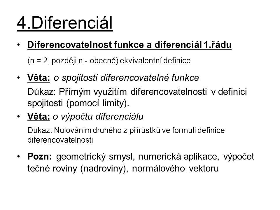 4.Diferenciál (n = 2, později n - obecné) ekvivalentní definice