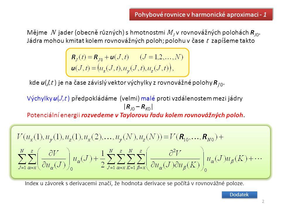 Pohybové rovnice v harmonické aproximaci - 1