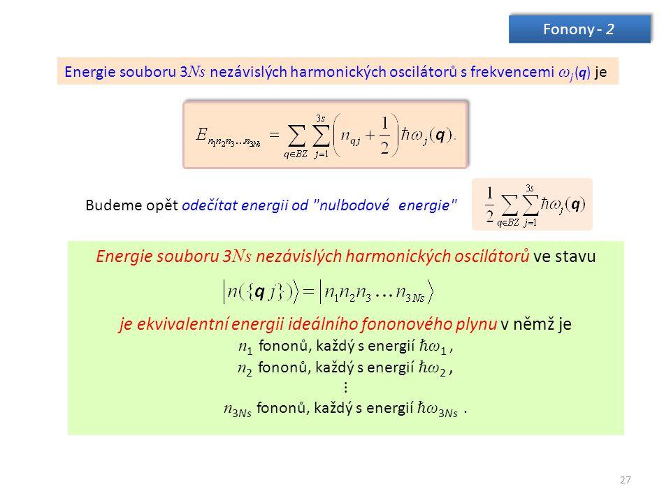 Energie souboru 3Ns nezávislých harmonických oscilátorů ve stavu