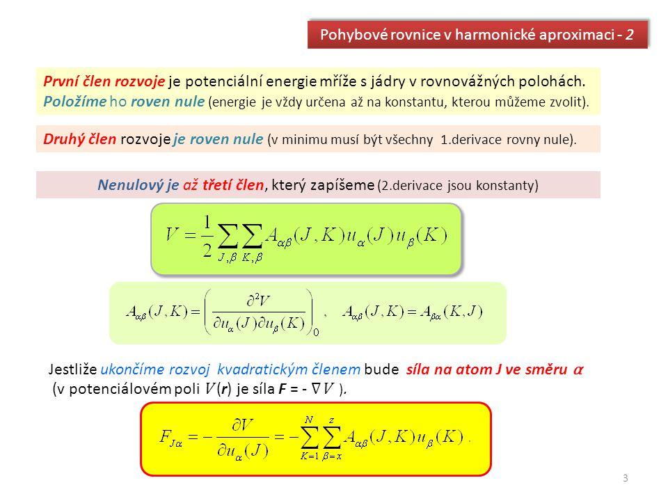 Pohybové rovnice v harmonické aproximaci - 2
