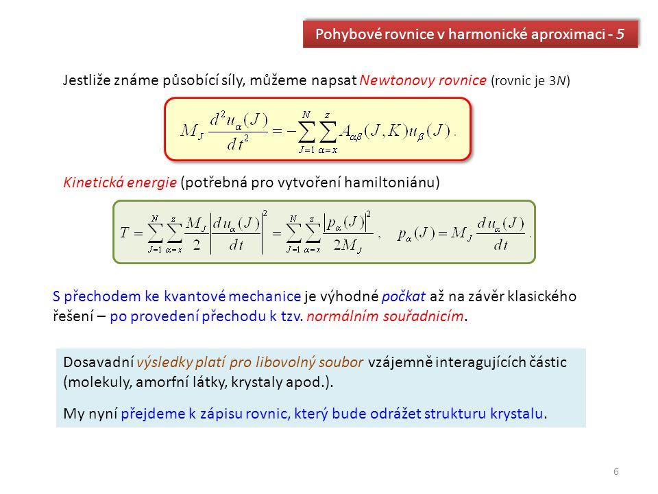Pohybové rovnice v harmonické aproximaci - 5