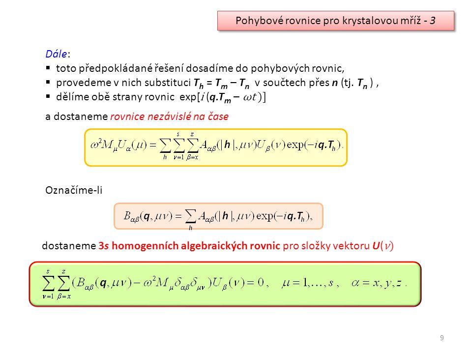 Pohybové rovnice pro krystalovou mříž - 3