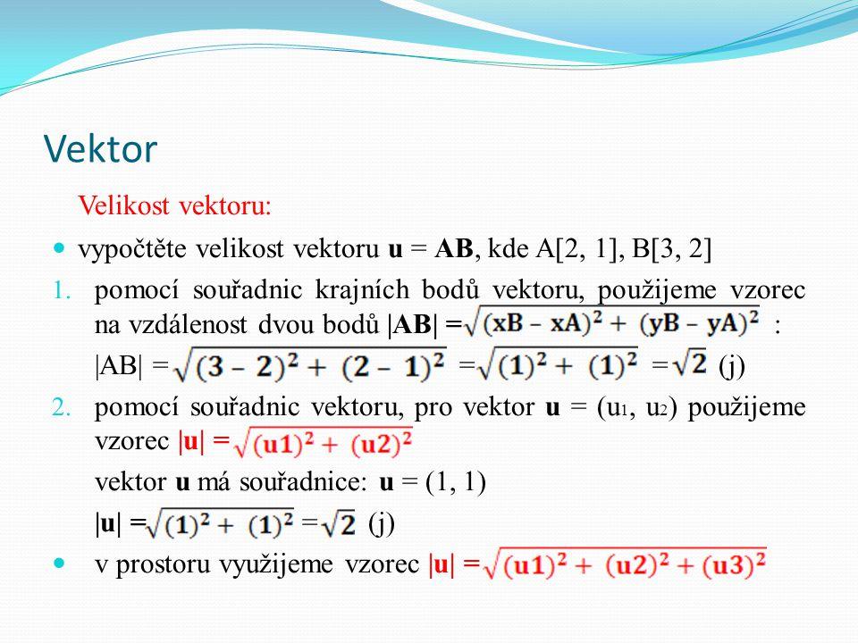 Vektor Velikost vektoru: