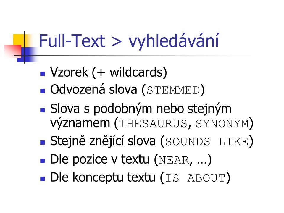 Full-Text > vyhledávání