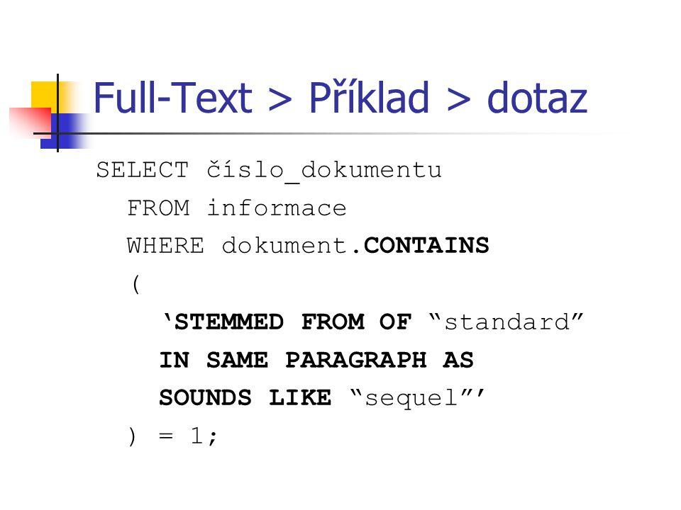 Full-Text > Příklad > dotaz