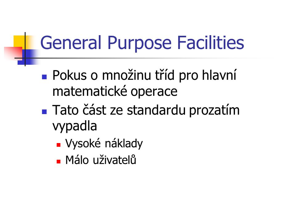 General Purpose Facilities