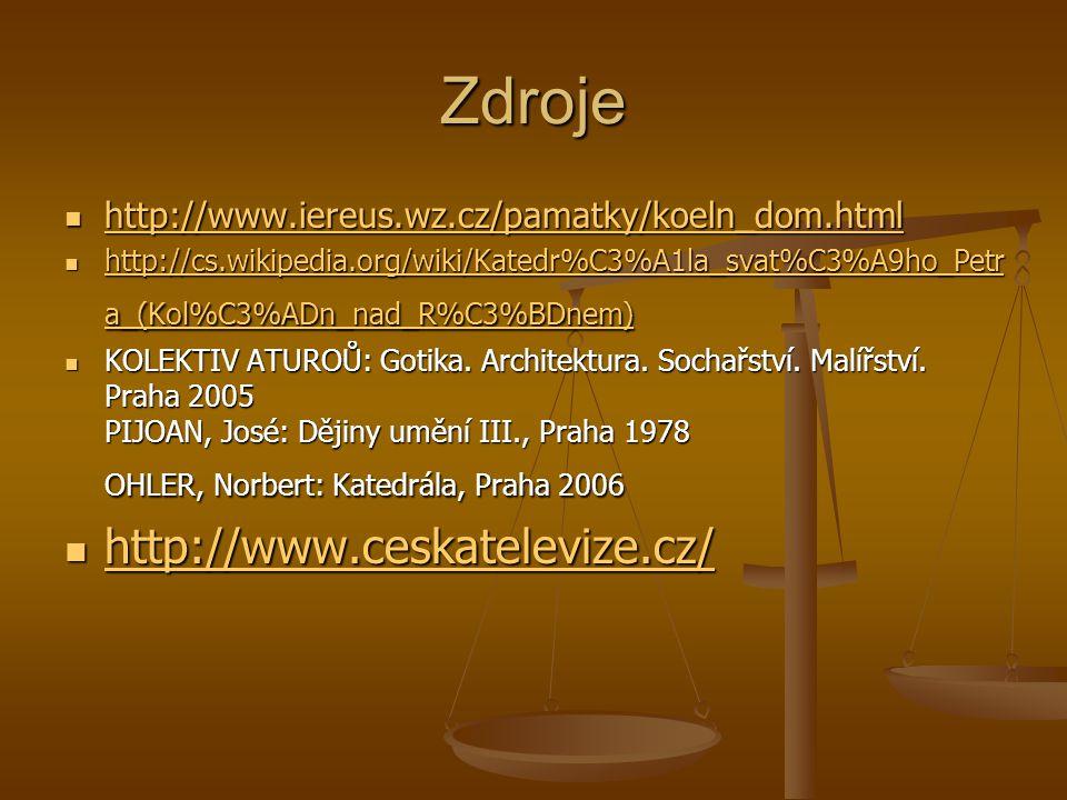 Zdroje http://www.ceskatelevize.cz/