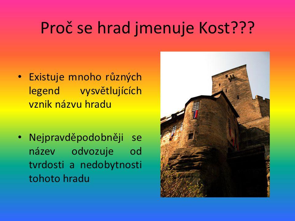 Proč se hrad jmenuje Kost