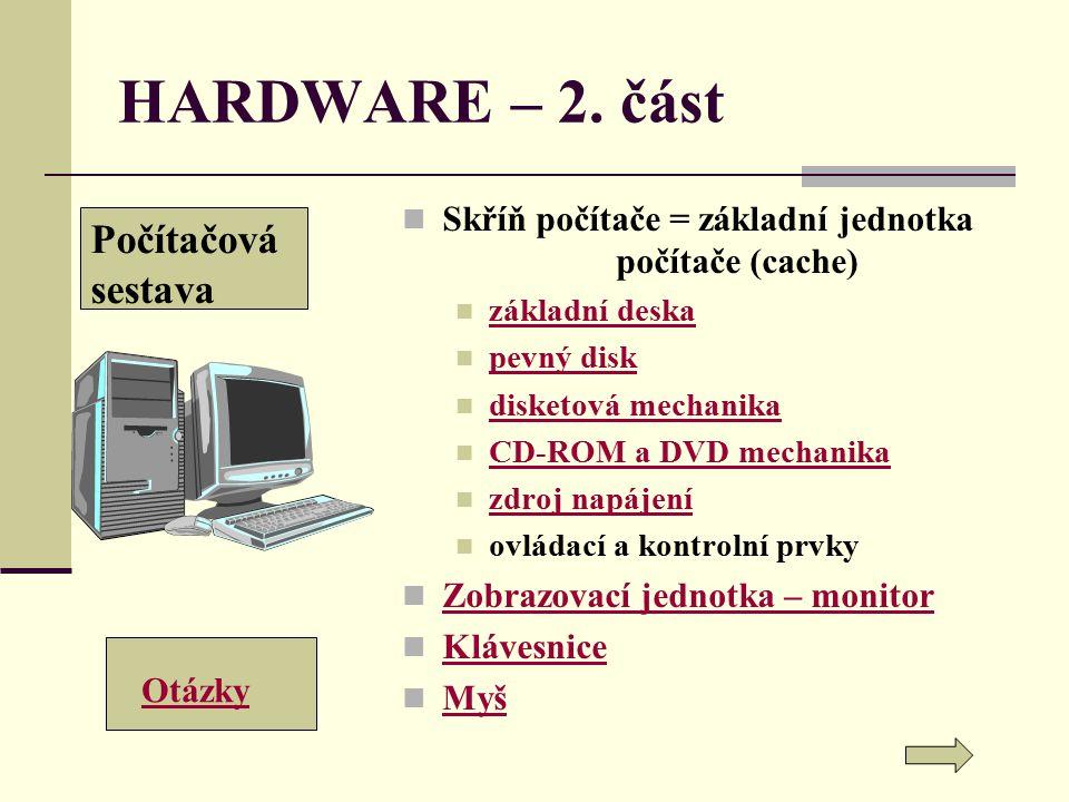 HARDWARE – 2. část Počítačová sestava