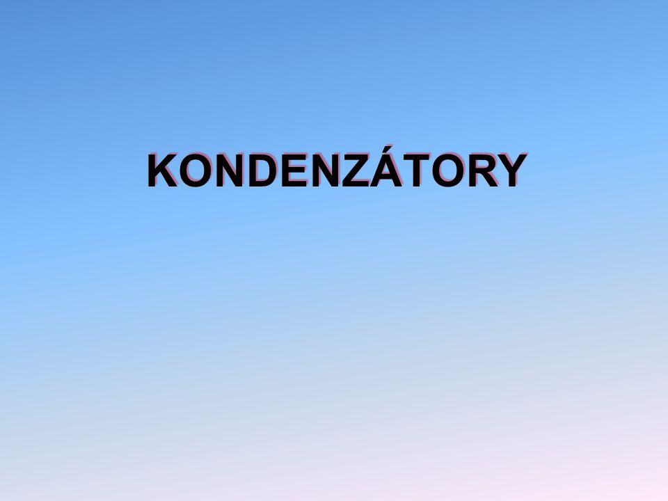 KONDENZÁTORY