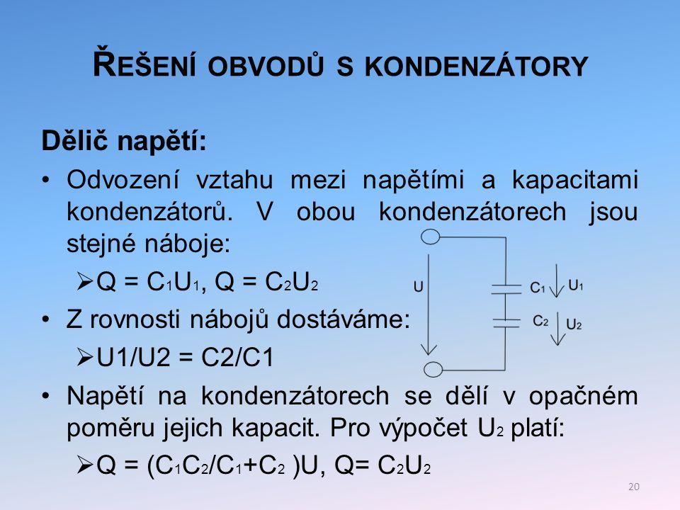 Řešení obvodů s kondenzátory
